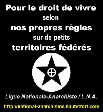 Ce qu'est la Ligue Nationale-Anarchiste (L.N.A.)